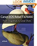 Canon EOS Rebel T3i / 600D: From Snap...