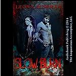Slow Burn | Leona Bushman