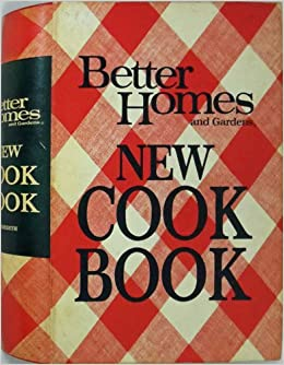 Better homes and gardens new cook book 1968 edition - Better homes and gardens cookbook 1968 ...