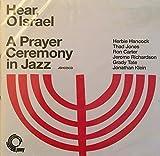 Hear O Israel: A Prayer Ceremony in Jazz by Herbie Hancock (2008-06-10)