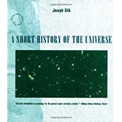A Short History of the Universe (Scientific American Library Series)