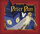 Libby Hamilton Peter Pan: A Classic Pop-up Story with Sounds. (Classic Pop Up Sound Book)