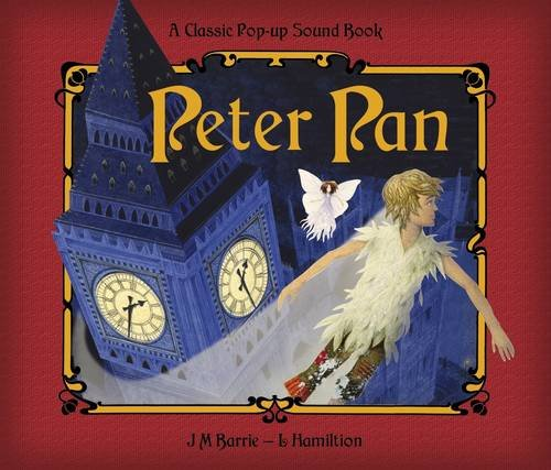 peter-pan-a-classic-pop-up-story-with-sounds-classic-pop-up-sound-book