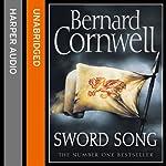 Sword Song: The Last Kingdom Series, Book 4   Bernard Cornwell
