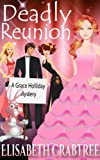Deadly Reunion (A Grace Holliday Cozy Mystery, Book 2)