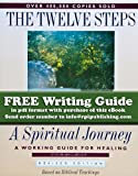 The Twelve Steps - A Spiritual Journey