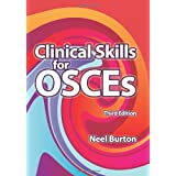 Clinical Skills for OSCEsby Neel Burton