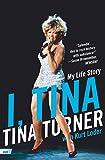 I Tina: My Life Story