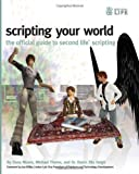 img - for Scripting Your World: The Official Guide to Second Life Scripting by Dana Moore (2008-09-12) book / textbook / text book