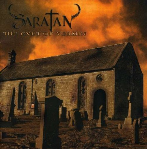 The Cult Of Vermin by Saratan (2008-04-18)