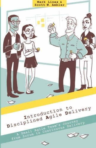 Introduction to Disciplined Agile Delivery: A Small Agile Team's Journey from Scrum to Continuous Delivery (Kanban Software compare prices)