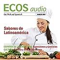 ECOS audio - Sabores de Latinoamérica. 2/2015: Spanisch lernen Audio - Lateinamerikanische Gastronomie Hörbuch von  div. Gesprochen von:  div.