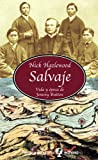 Salvaje (Spanish Edition) (843503996X) by Hazlewood, Nick