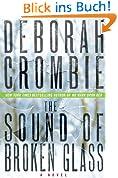 The Sound of Broken Glass: A Novel (Duncan Kincaid/Gemma James Novels, Band 15)