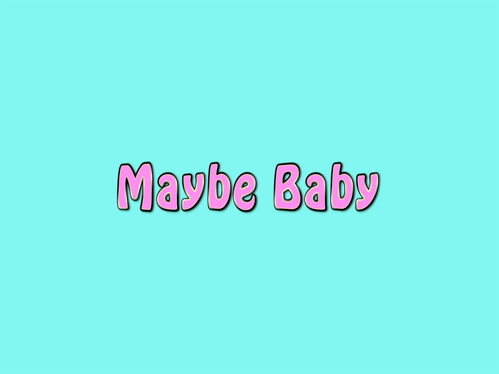 Maybe baby on Amazon Prime Instant Video UK