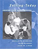 img - for Selling Today: Creating Customer Value with Computers by Gerald L. Manning (2006-05-01) book / textbook / text book