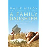 A Family Daughterby Maile Meloy