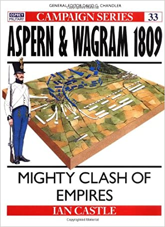 Aspern & Wagram 1809: Mighty clash of Empires (Campaign)
