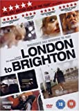 London To Brighton [DVD] [2006]