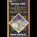 The Bull from the Sea | Mary Renault