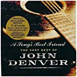 A Song's Best Friend: The Very Best of John Denver by Denver, John (2004) Audio CD