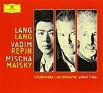 Tchaikovsky - Rachmaninov : Trios ave...