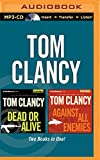 img - for Tom Clancy - Dead or Alive and Against All Enemies (2-in-1 Collection) (Jack Ryan Series) book / textbook / text book