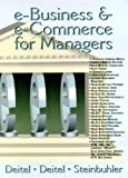 E-business & E-commerce for Managers (0130323640) by Deitel-Deitel-Steinbuhler