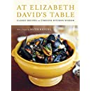 At Elizabeth David's Table: Classic Recipes and Timeless Kitchen Wisdom