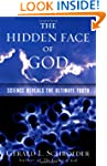 The Hidden Face of God: Science Revea...