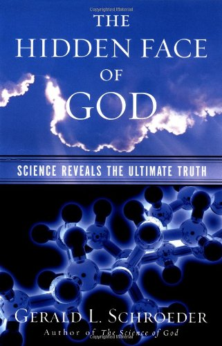 The Hidden Face of God: Science Reveals the Ultimate Truth PDF