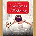 The Christmas Wedding Audiobook by James Patterson, Richard DiLallo Narrated by Susan McInerney, Kathleen McInerney, Eileen Stevens, Ax Norman, Allyson Johnson