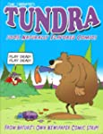 Tundra: 100% Naturally Flavored Comics
