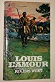 Rivers West (0553126431) by L'Amour, Louis