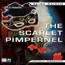 The Scarlet Pimpernel: Retro Audio Radio/TV Program by Baroness Orczy Narrated by Leslie de Howard, Olivia Havilland