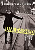 Unleashed: Release the Untamed Faith Within (140020254X) by McManus, Erwin Raphael