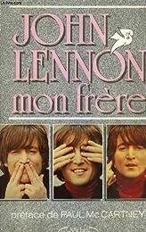 John Lennon, mon frère