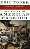 The Story of American Freedom (0393319628) by Eric Foner