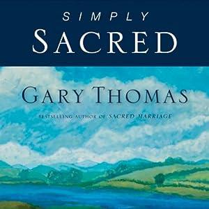 Simply Sacred: Daily Readings | [Gary Thomas]