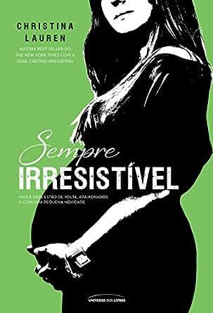 Amazon.com: Sempre Irresistível (Cretino Irresistível) (Portuguese