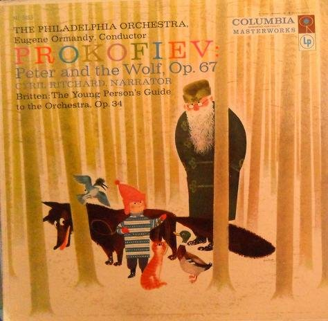 Prokofiev: Peter And The Wolf - Cyril Ritchard, Narrator, Eugene Ormandy, 1957. LP