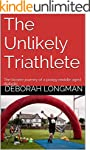 The Unlikely Triathlete: The bizarre...