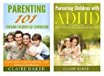 Special Boxed Set: Parenting 101 and...