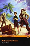 Penguin Readers: Easy Starters PETER AND THE PIRATES (Penguin Readers (Graded Readers))