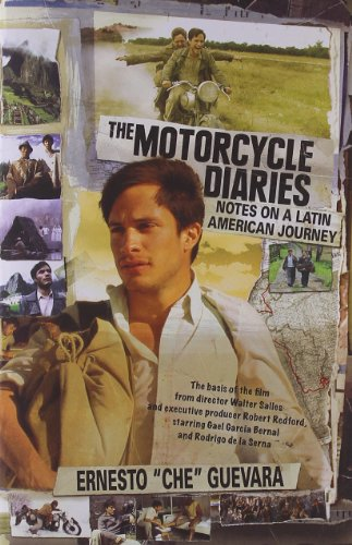 The Motorcycle Diaries (Movie Tie-in Edition) : Notes on...