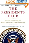 The Presidents Club: Inside the World...