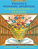 img - for Phonics, Phonemic Awareness, and Word Analysis for Teachers: An Interactive Tutorial (9th Edition) book / textbook / text book