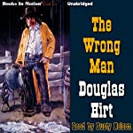 The Wrong Man | Douglas Hirt
