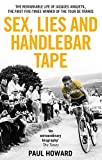 Sex, Lies and Handlebar Tape: The Remarkable Life of Jacques Anquetil, the First Five