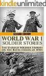 World War 1: Soldier Stories: The Unt...